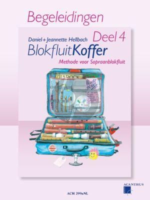 Hellbach Blokfluitkoffer Vol.4 (Methode voor Sopraanblokfluit) (begeleidingen) (Nederlandse uitgave)
