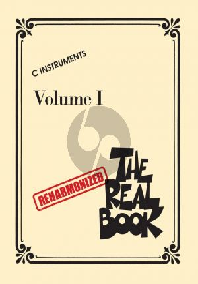 The Reharmonized Real Book Volume 1 for C Instruments