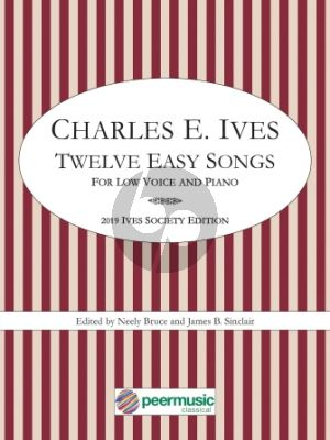 Ives Twelve Easy Songs Low Voice and Piano
