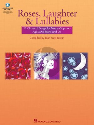 Roses, Laughter and Lullabies for Mezzo-Soprano (Alto) and Piano (Book with Audio online) (Joan Frey Boytim)