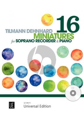 Dehnhard 16 Miniatures for Descant Recorder and CD or Piano accompaniment
