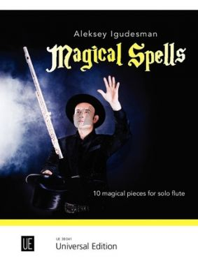 Igudesman Magical Spells for Flute (10 magical pieces)