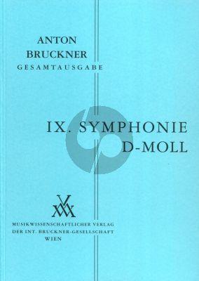 Bruckner Symphonie No.9 d-moll Dirigierpartitur (Kritische Neuausgabe unter Berücksichtigung der Arbeiten von Alfred Orel und Leopold Nowak) (vorgelegt von Benjamin Gunnar Cohrs (2000))