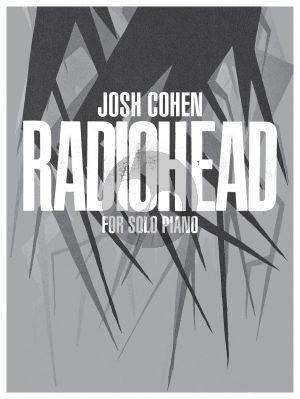 Josh Cohen: Radiohead for Piano Solo