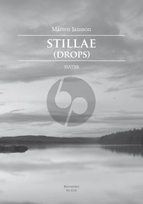 Jansson Stillae (Drops) SSATBB