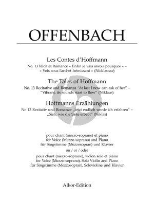 """Offenbach Nr. 13 Rezitativ und Romanze """"Enfin je vais savoir pourquoi"""" – """"Vois sous l'archet frémissant"""" (Nicklausse) (Singstimme (Mezzosopran) und Klavier oder für Singstimme (Mezzosopran), Solovioline und Klavier"""