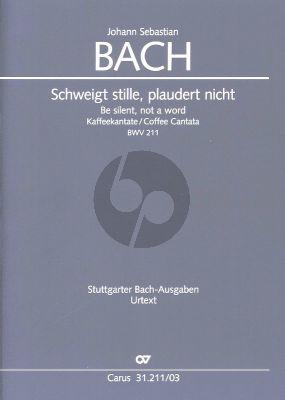 Bach Kantate BWV 211 Schweigt stille, plaudert nicht (Kaffeekantate) (Klavierauszug dt./engl.) (Uwe Wolf)
