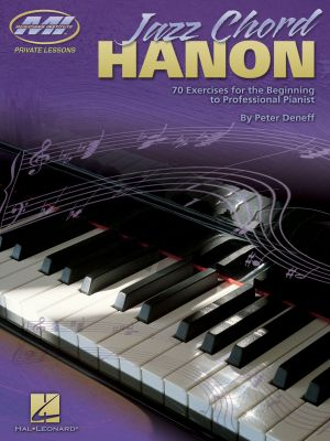 Deneff Jazz Chord Hanon (70 Exercises for the Beginning to Professional Pianist)