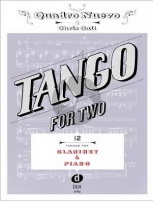 Album Tango for Two Clarinet and Piano (Quadro Nuevo / Chris Gall)