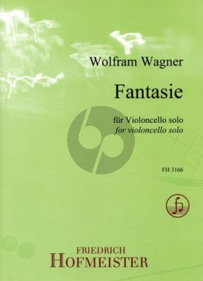 Wagner Fantasie Violoncello solo