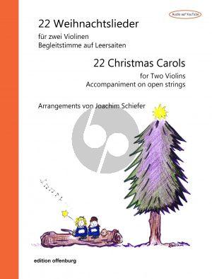 Album 22 Weihnachtslieder fur zwei Violinen (Begleitstimme auf Leersaiten) (Arrangements von Joachim Schiefer, bearbeitet für zwei Violinen von Mihoko Kimura)