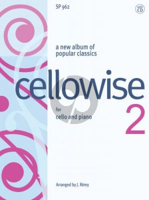 Cellowise 2 for young Cellists Cello and Piano Book with CD (J. Remy) (Gr. 4 - 8)