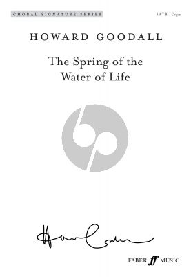 Goodall The Spring of the Water of Life SATB and Organ