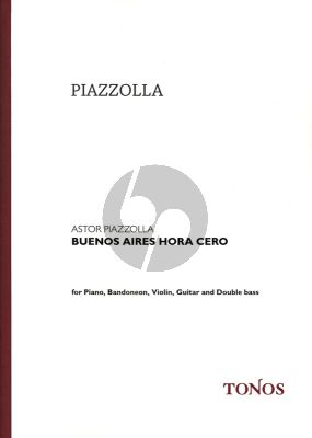 Piazzolla Buenos Aires Hora Cero for Bandoneon, Violin, Guitar, Double Bass and Piano Score