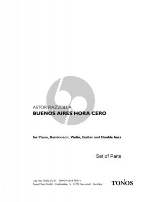 Piazzolla Buenos Aires Hora Cero for Bandoneon, Violin, Guitar, Double Bass and Piano Set of Parts
