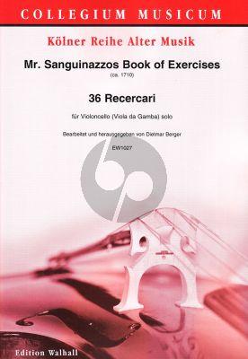 Mr.Sanguinazzos Book of Exercises Violoncello (36 Recercari) (Dietmar Berger)