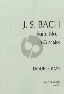 Bach Cello Suite No. 1 for Double Bass (transcr. by Duncan McTier)