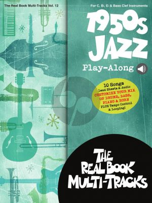 1950s Jazz Play-Along for all Instruments (Real Book Multi-Tracks Volume 12) (Book with Audio online)