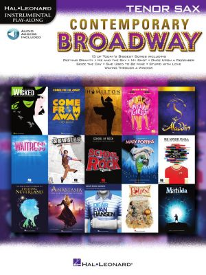 Contemporary Broadway Instrumental Play-Along for Tenor Saxophone (Book with Audio online)
