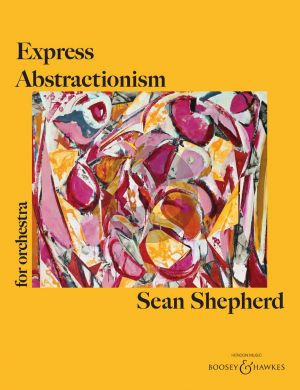 Shepherd Express Abstractionism for Orchestra (Full Score)