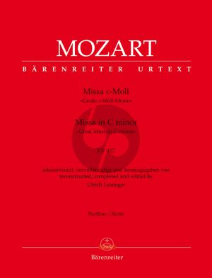 Mozart Missa c-minor KV 427 Soli-Choir-Orchestra (Full Score) (edited by Ulrich Leisinger)