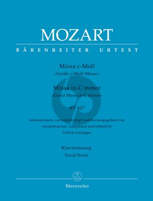 Mozart Missa c-minor KV 427 Soli-Choir-Orchestra (Vocal Score) (edited by Ulrich Leisinger)