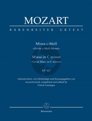 Mozart Missa c-minor KV 427 Soli-Choir-Orchestra (Study Score) (edited by Ulrich Leisinger)