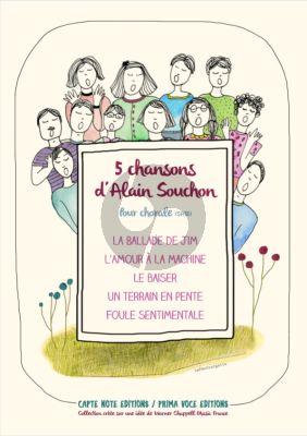 Album 5 Chansons d'Alain Souchon Voix Mixtes (Transcription pour chœur mixte par Vincent Bastardie)