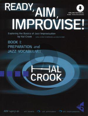 Crook Ready, Aim, Improvise! Part 1 Preparation and jazz Vocabulary (Book with Audio online) (Exploring the Basics of Jazz Improvisation)