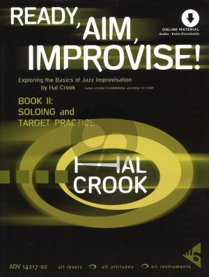 Crook Ready, Aim, Improvise! Part 2 Soloing and Target Practice (Book with Audio online) (Exploring the Basics of Jazz Improvisation)