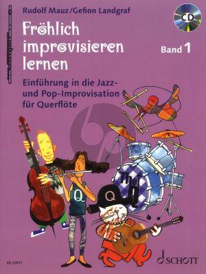 Mauz Fröhlich Improvisieren Lernen Band 1 BK-CD (Einführung in die Jazz- und Pop-Improvisation)