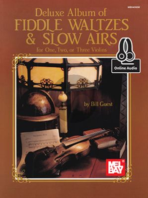 Guest Deluxe Album Of Fiddle Waltzes & Slow Airs 1 - 3 Violins (Book with Audio online)