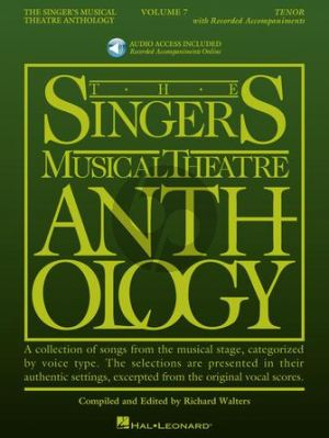 Singer's Musical Theatre Anthology Volume 7 Tenor (Book with Audio online) (edited by Richard Walters)