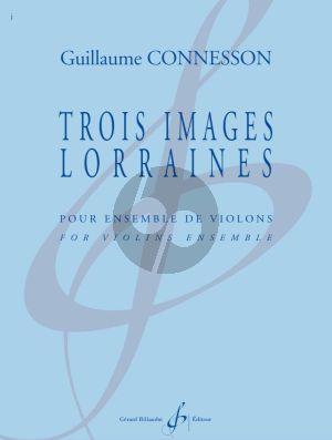 Connesson Trois Images Lorraines pour Ensemble de Violons (Part./Parties)