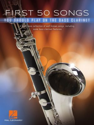 First 50 Songs You Should Play on Bass Clarinet