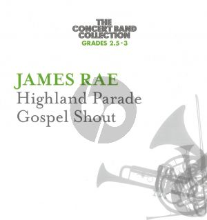 Highland Parade • Gospel Shout for concert band Score and Parts