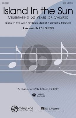 Album Island in the Sun SATB and Piano (Celebrating 50 Years of Calypso Medley) (Arranged by Ed Lojeski)