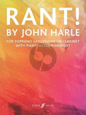 Harle Rant! Soprano Saxophone or Clarinet and Piano