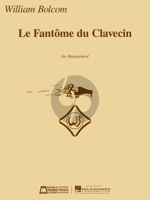 Bolcom Le Fantome de Clavecin for Harpsichord (edited by Davitt Moroney)