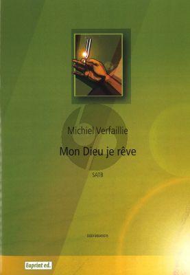Verfaillie Mon Dieu je Reve SATB Score