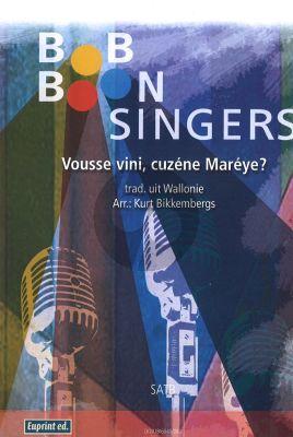 Vousse vini cuzène Mareye? SATB arr. Kurt Bikkembergs (trad. uit Wallonie)