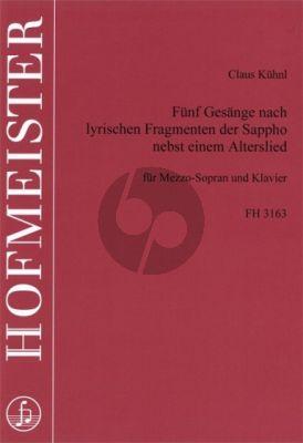 Kuhnl 5 Gesänge nach lyrischen Fragmente der Sappho nebst einem Alterslied (Mezzo-Soprano und Klavier)