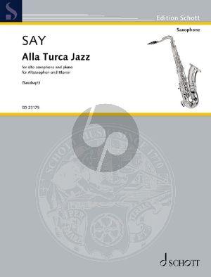 Say Alla Turca Jazz Altsaxophon und Klavier (arr. Saxabapt) (Fantasia on the Rondo from the Piano Sonata in A major K. 331 by Wolfgang Amadeus Mozart)