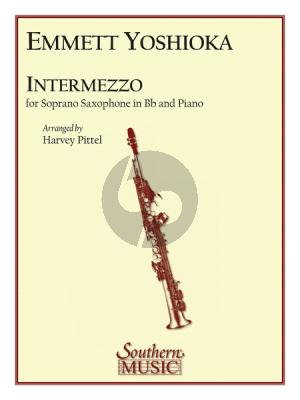 Yoshioka Intermezzo Soprano Saxophone and Piano (Arranged by Harvey Pittel)