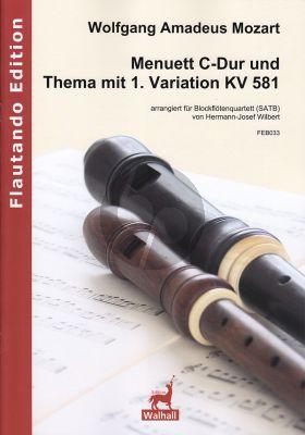 Menuett C-Dur und Thema mit 1. Variation KV 581 4 Blockflöten (SATB)