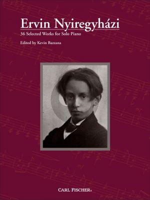 Nyiregyhazi Piano Collection (36 Selected Works) (edited by Kevin Bazzana)