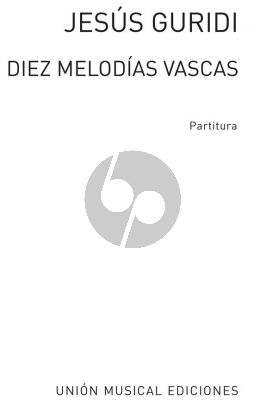 Guridi 10 Melodies Vascas for Orchestra Study Score