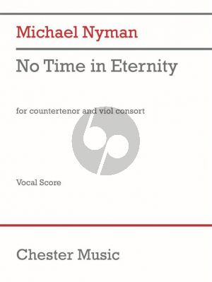 Nyman No Time in Eternity Counter Tenor and Viol Consort (Vocal Score)