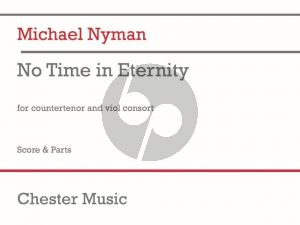 Nyman No Time in Eternity Counter Tenor and Viol Consort (Score/Parts)