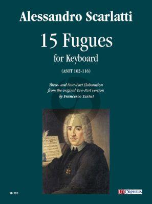 Scarlatti 15 Fugues (ASOT 102-116) for Keyboard